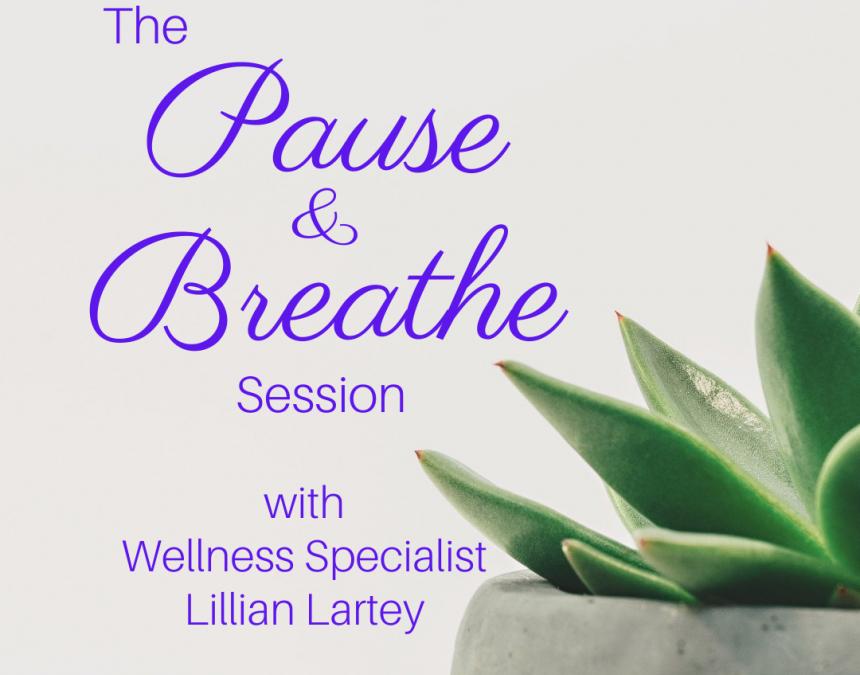 Pause & Breathe Session